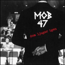 mob47-dom-ljuger-igen